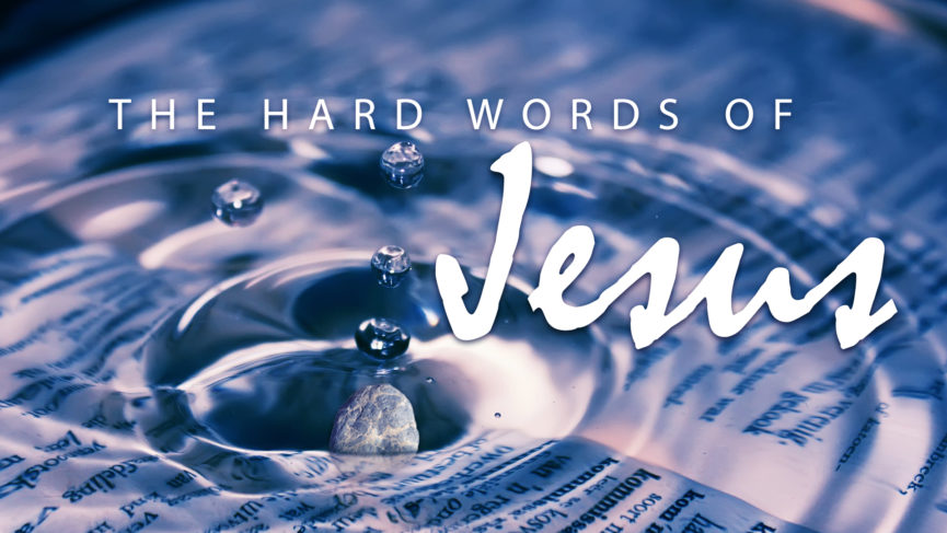 The Hard words of Jesus 1920 x 1080
